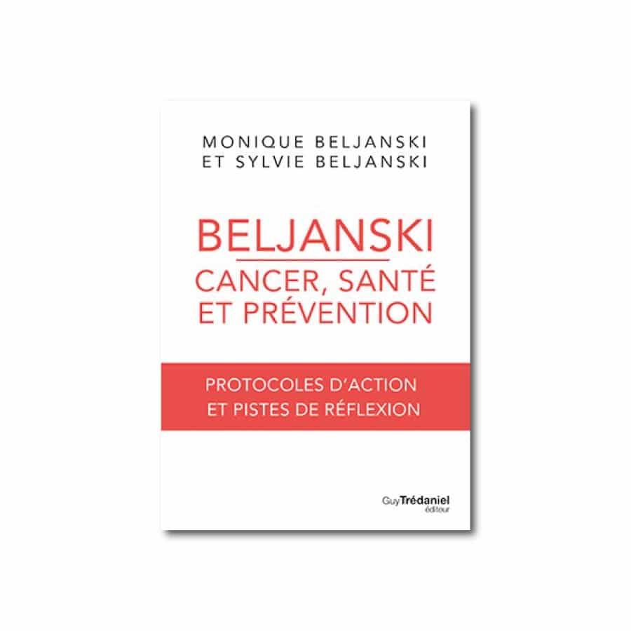 Beljanski Cancer Santé et Prévention