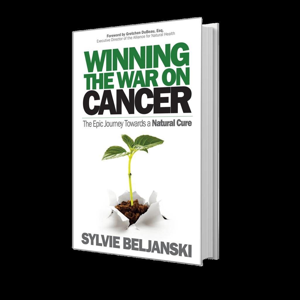 Publication of Sylvie Beljanski's award winning book, Winning of the War on Cancer: The Epic Journey Towards a Natural Cure