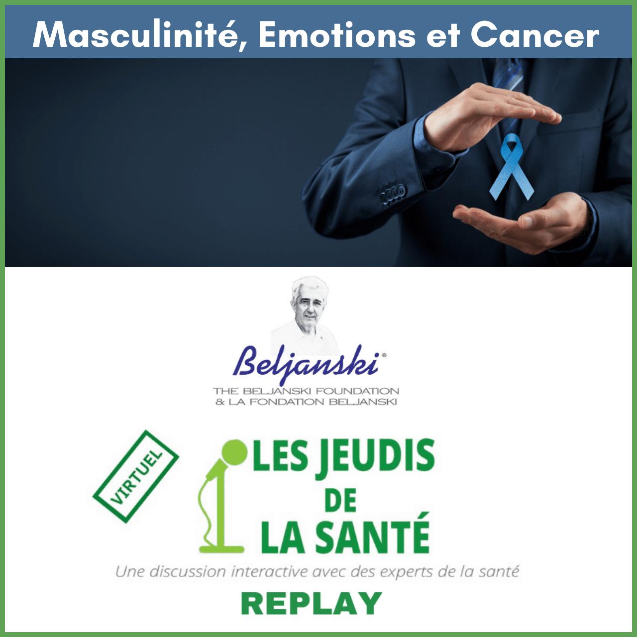 Masculinité, Emotions et Cancer